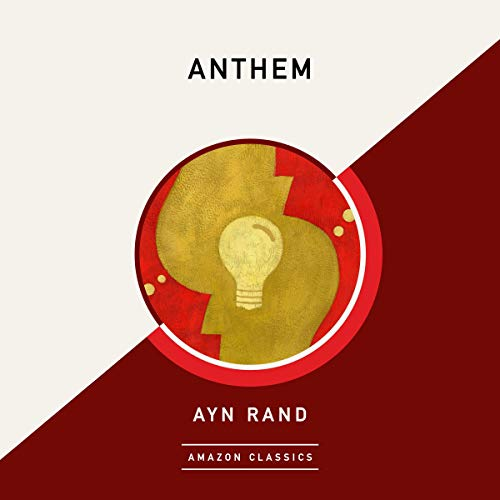 Anthem (AmazonClassics Edition) Audiobook By Ayn Rand cover art