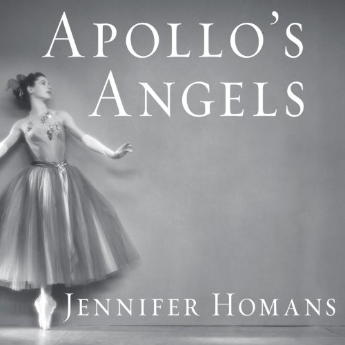 Apollo's Angels Audiobook By Jennifer Homans cover art