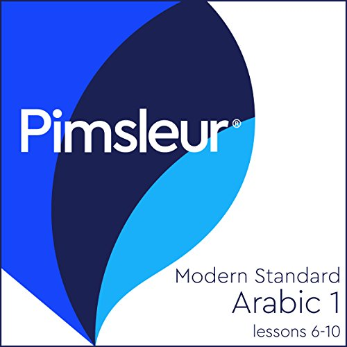 Arabic (Modern Standard) Level 1 Lessons 6-10 Audiobook By Pimsleur cover art