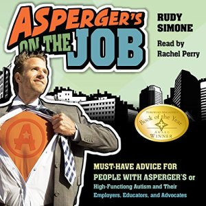 Asperger's on the Job Audiobook By Rudy Simone cover art