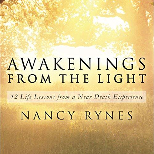 Awakenings from the Light Audiobook By Nancy Rynes cover art