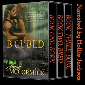 B Cubed Trilogy: Box Set Audiobook By Jenna McCormick cover art