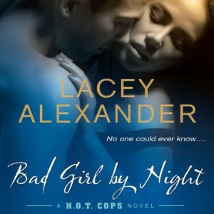 Bad Girl By Night Audiobook By Lacey Alexander cover art