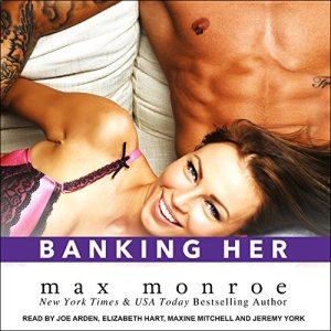 Banking Her Audiobook By Max Monroe cover art