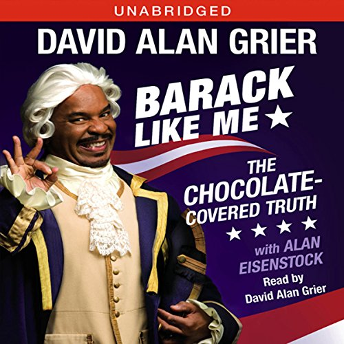 Barack Like Me Audiobook By David Alan Grier, Alan Eisenstock cover art