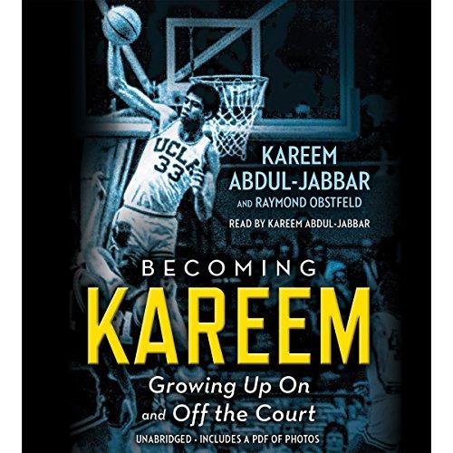 Becoming Kareem Audiobook By Kareem Abdul-Jabbar, Raymond Obstfeld cover art