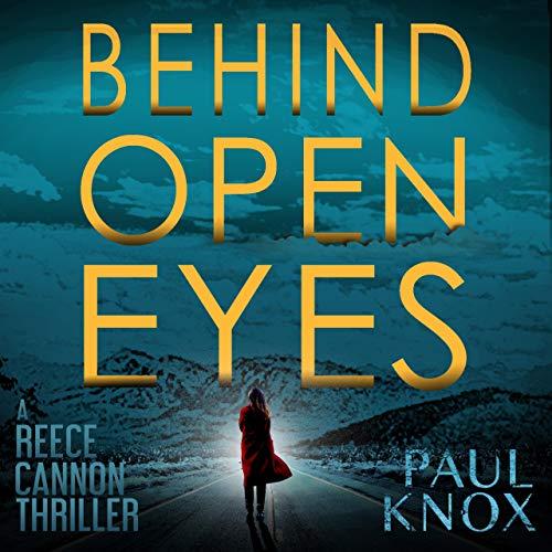 Behind Open Eyes Audiobook By Paul Knox cover art