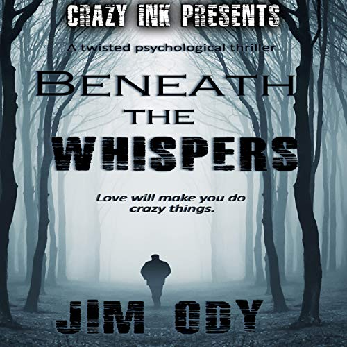 Beneath the Whispers Audiobook By Jim Ody cover art