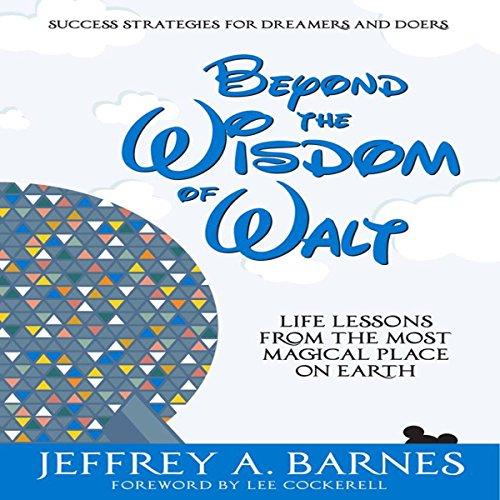 Beyond the Wisdom of Walt Audiobook By Jeffrey Barnes cover art