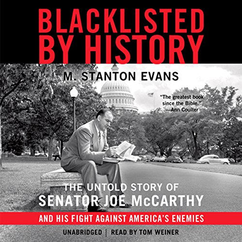 Blacklisted by History Audiobook By M. Stanton Evans cover art