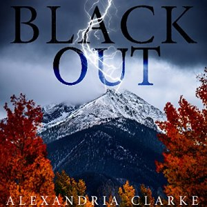 Blackout: Book 0 Audiobook By Alexandria Clarke cover art