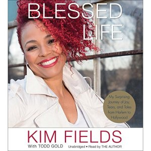 Blessed Life Audiobook By Kim Fields, Todd Gold - featuring cover art