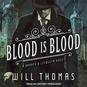 Blood Is Blood Audiobook By Will Thomas cover art