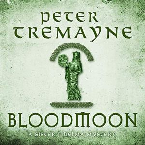 Bloodmoon Audiobook By Peter Tremayne cover art