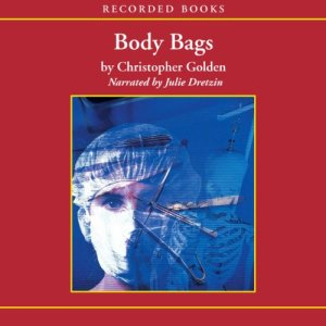 Body Bags Audiobook By Christopher Golden cover art