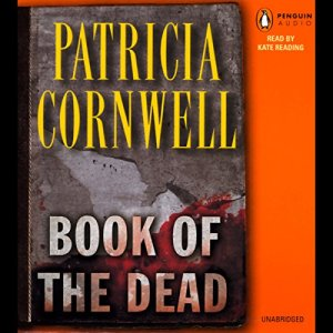 Book of the Dead Audiobook By Patricia Cornwell cover art