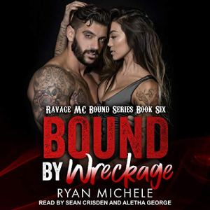 Bound by Wreckage Audiobook By Ryan Michele cover art