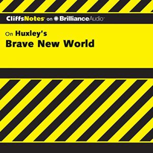 Brave New World: CliffsNotes Audiobook By Charles Higgins Ph.D., Regina Higgins Ph.D. cover art