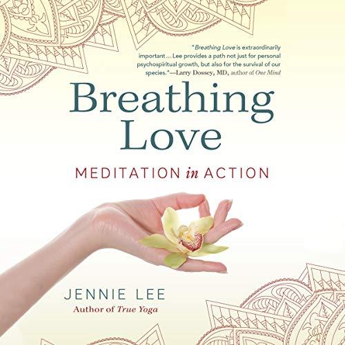 Breathing Love Audiobook By Jennie Lee cover art