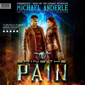 Bring the Pain Audiobook By Michael Anderle cover art