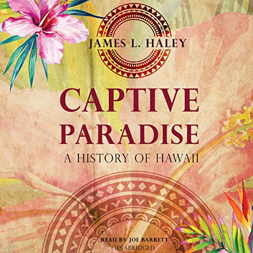 Captive Paradise Audiobook By James L. Haley cover art