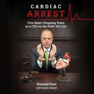 Cardiac Arrest Audiobook By Howard Root, Stephen Saltarelli cover art