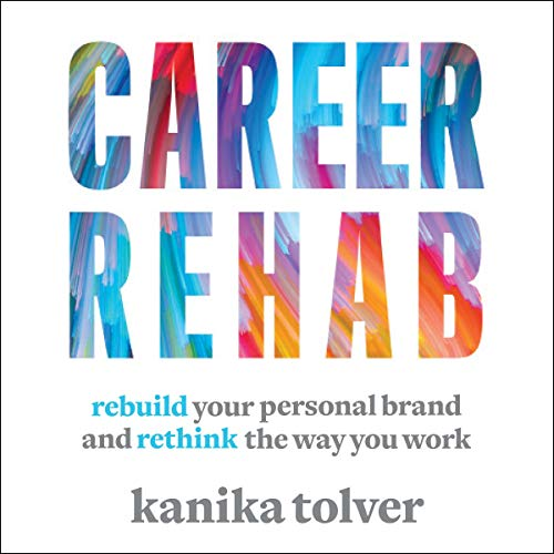Career Rehab Audiobook By Kanika Tolver cover art