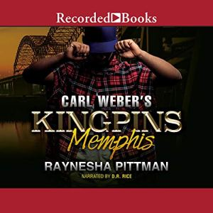 Carl Weber Presents Kingpins: Memphis Audiobook By Raynesha Pittman cover art