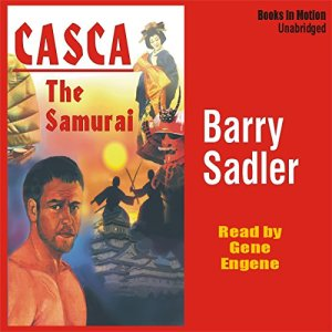 Casca: The Samurai: Casca Series #19 Audiobook By Barry Sadler cover art