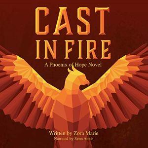 Cast in Fire Audiobook By Zora Marie cover art