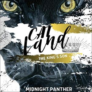 Cat Land: The King's Son Audiobook By Midnight Panther, Keith Nichols cover art
