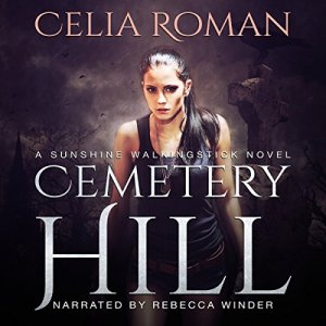 Cemetery Hill Audiobook By Celia Roman cover art