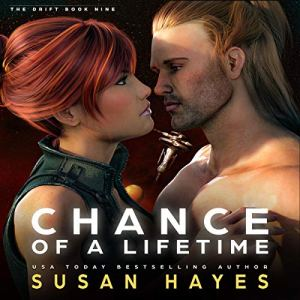 Chance of a Lifetime Audiobook By Susan Hayes cover art