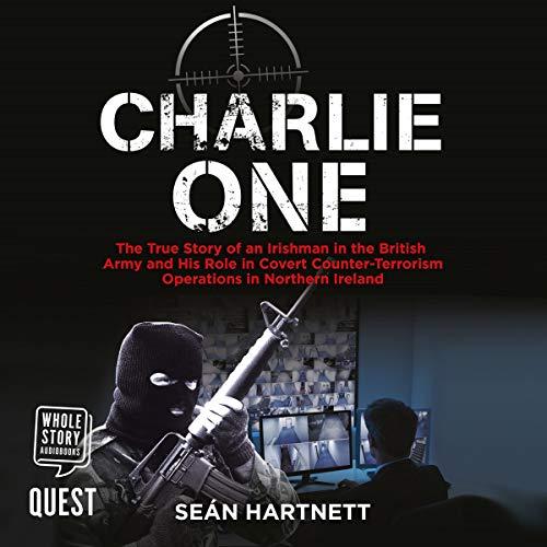 Charlie One Audiobook By Sean Hartnett cover art