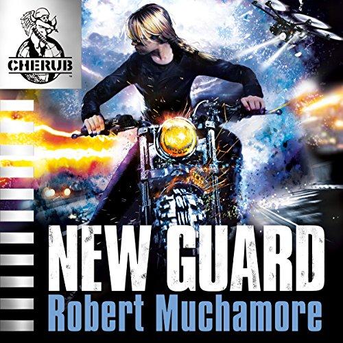 Cherub: New Guard Audiobook By Robert Muchamore cover art
