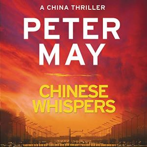 Chinese Whispers Audiobook By Peter May cover art