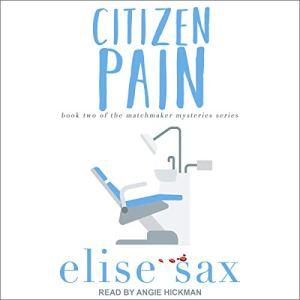 Citizen Pain Audiobook By Elise Sax cover art