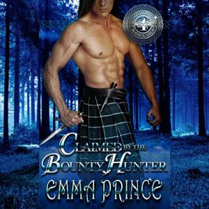 Claimed by the Bounty Hunter Audiobook By Emma Prince cover art