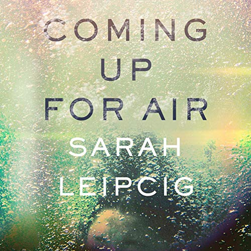 Coming Up for Air Audiobook By Sarah Leipciger cover art