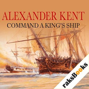 Command a King's Ship Audiobook By Alexander Kent cover art
