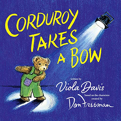 Corduroy Takes a Bow Audiobook By Viola Davis cover art