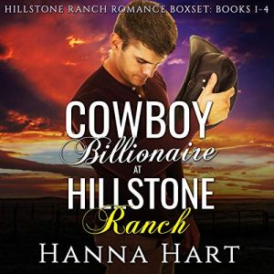 Cowboy Billionaires at Hillstone Ranch Audiobook By Hanna Hart cover art