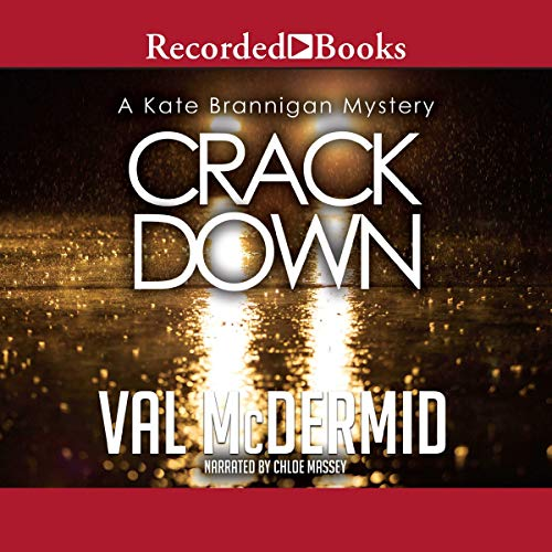 Crack Down Audiobook By Val McDermid cover art