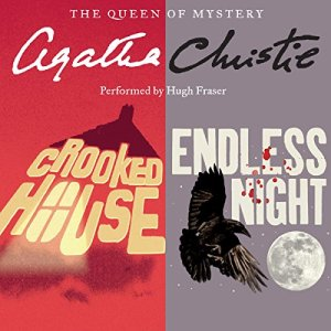 'Crooked House' & 'Endless Night' Audiobook By Agatha Christie cover art