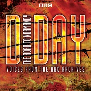 D-Day: The Road to Normandy Audiobook By Mark Jones cover art