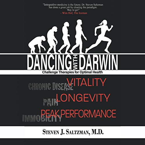 Dancing with Darwin Audiobook By Steven J. Saltzman M.D. cover art