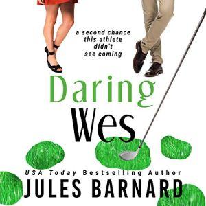 Daring Wes Audiobook By Jules Barnard cover art