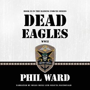 Dead Eagles Audiobook By Phil Ward cover art