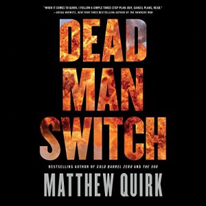 Dead Man Switch Audiobook By Matthew Quirk cover art