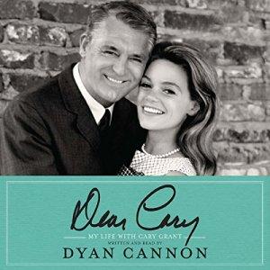 Dear Cary Audiobook By Dyan Cannon cover art